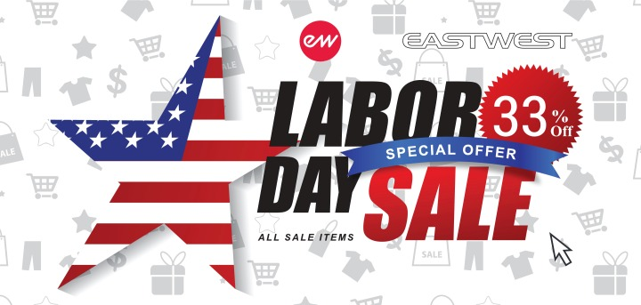 EastWest Labor Day Sale 2017